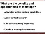 what are the benefits and opportunities of tabletops