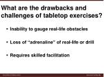 what are the drawbacks and challenges of tabletop exercises
