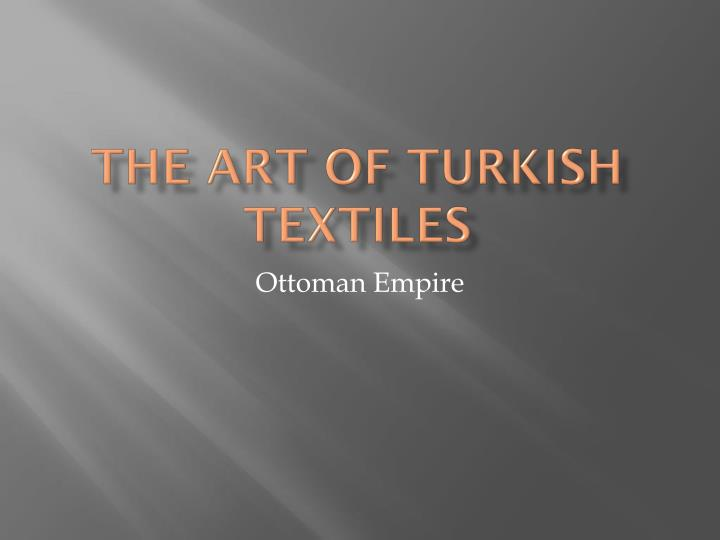 the art of turkish textiles n.