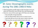 m cane oceanographic events during the 1981 1983 el ni o