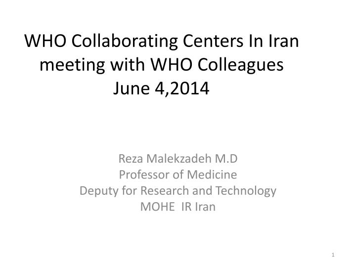 Who collaborating centers in iran meeting with who colleagues june 4 2014
