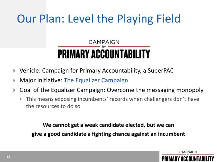 Our Plan: Level the Playing Field