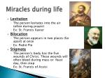 miracles during life