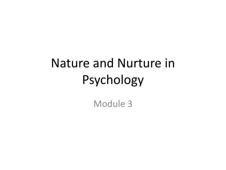nature and nurture in psychology n.
