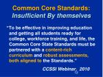 common core standards insufficient by themselves