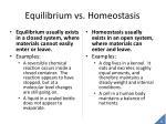 equilibrium vs homeostasis