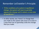 remember lechatelier s principle