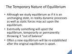the temporary nature of equilibrium