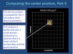 computing the center position part ii