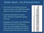 tracker inputs list of forecast hours