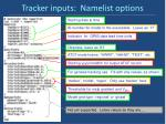 tracker inputs namelist options