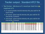 tracker output standard atcf file