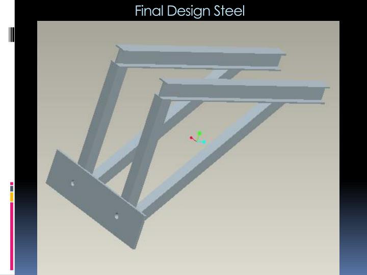 Final Design Steel