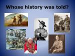 whose history was told