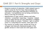 gmr 2011 part ii strengths and gaps