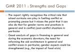 gmr 2011 strengths and gaps