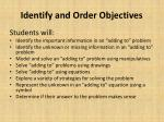 identify and order objectives