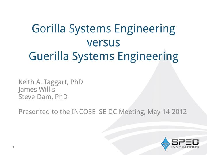 gorilla systems engineering versus guerilla systems engineering n.
