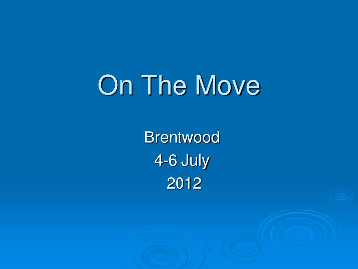 on the move n.