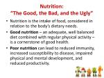 nutrition the good the bad and the ugly