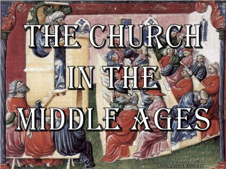 an analysis of catholic church during middle ages The construction of churches and eventually great cathedrals in the high middle ages is a testament to the force of the catholic church in europe they even played a significant role in the.
