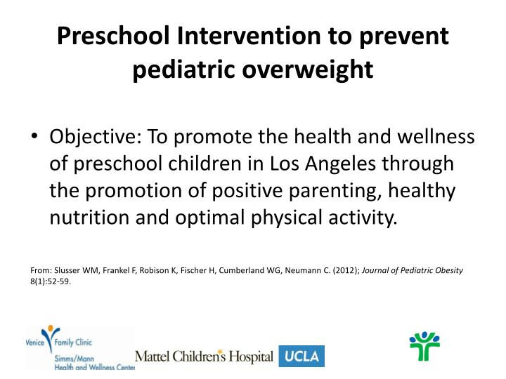 Preschool Intervention to prevent pediatric overweight