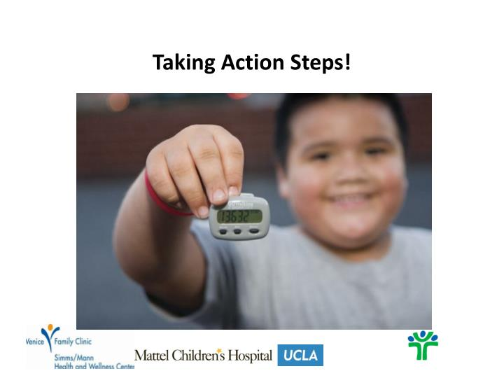 Taking Action Steps!