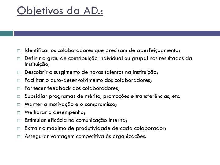 Objetivos da AD.: