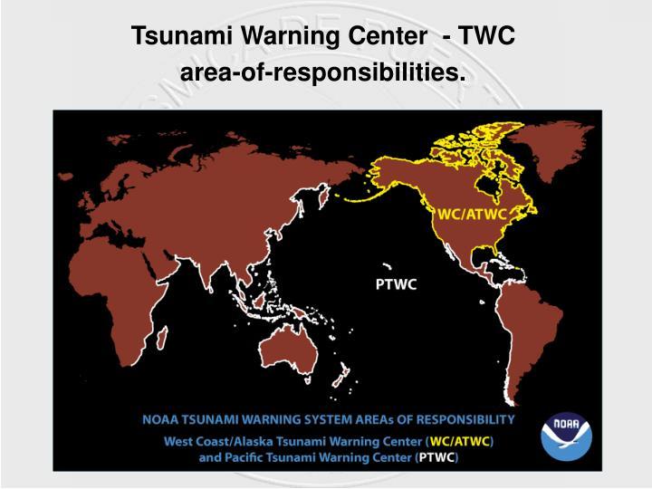 Tsunami Warning Center  - TWC