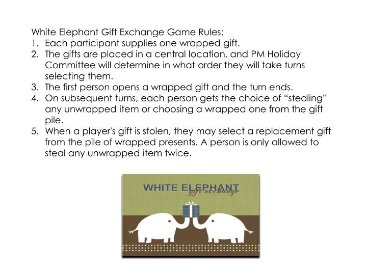 Ppt white elephant gift exchange game rules each participant white elephant gift exchange game rules negle Image collections
