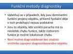 funk n metody diagnostiky1
