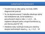 lokaliza n testov n10
