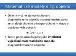 matematick modely diag objekt4