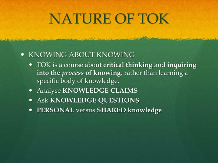 NATURE OF TOK