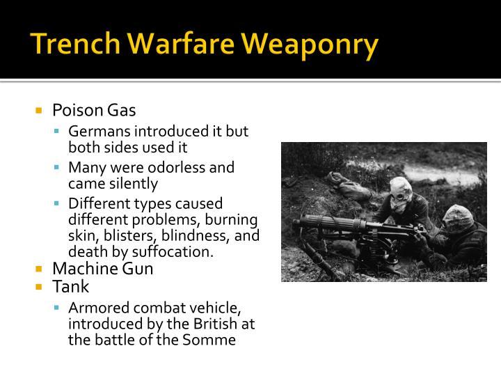 Trench Warfare Weaponry