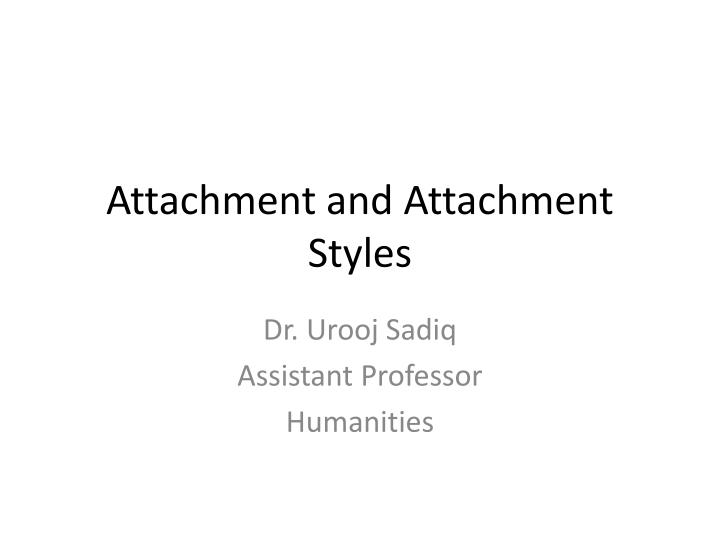 attachment and attachment styles n.