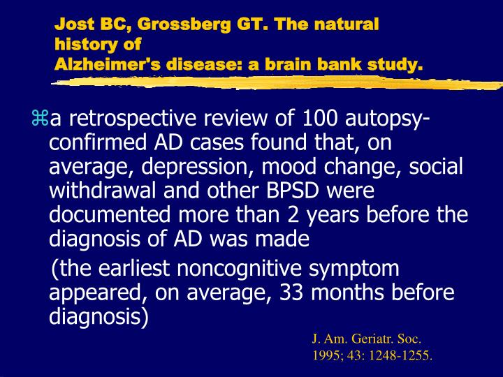 a study of alzheimers disease In one study, researchers at the a gene that predisposes to the development of alzheimer's disease for the study, also published in jama neurology.
