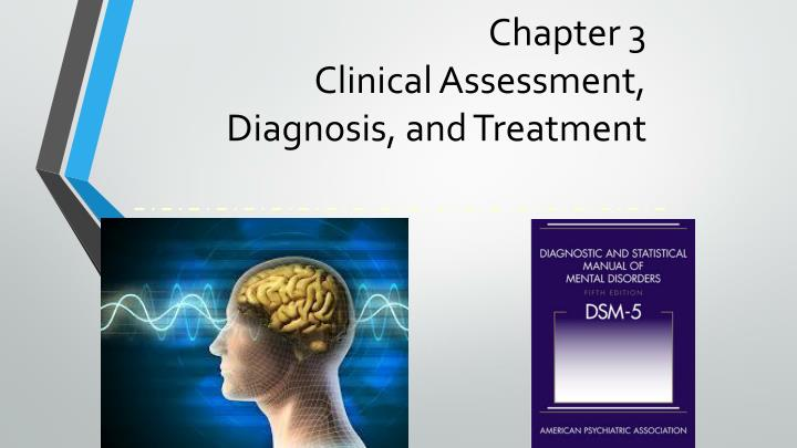 chapter 3 clinical assessment diagnosis and treatment n.