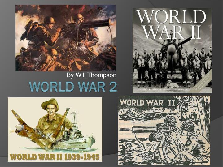 world war two thesis What would be a good thesis statement for my essay that talks about how women played a large role during world war 2 and another thesis statement about.