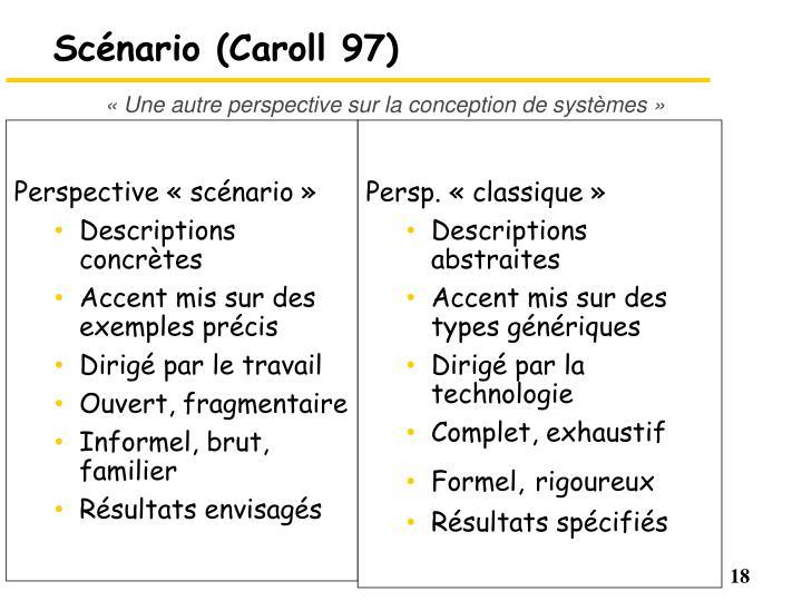 Scénario (Caroll 97)