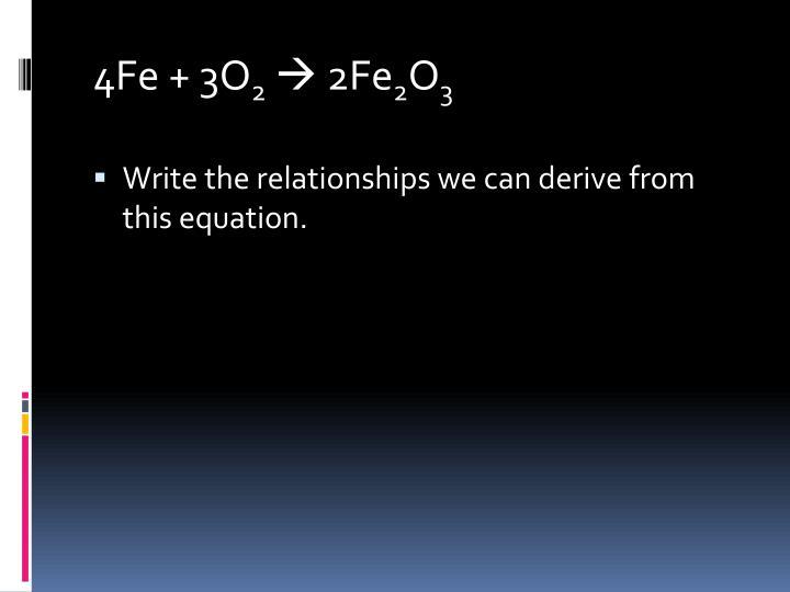 4Fe + 3O