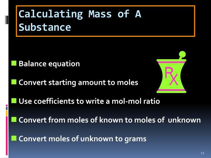Calculating Mass of A Substance
