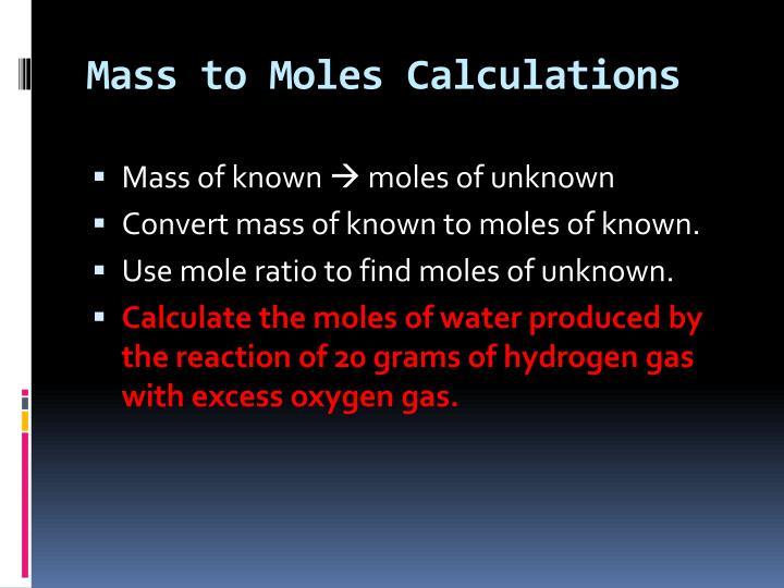 Mass to Moles Calculations