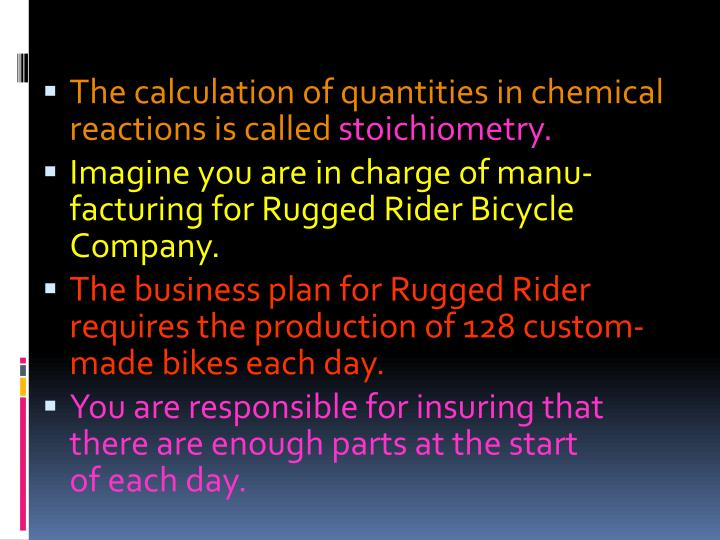 The calculation of quantities in chemical reactions is called