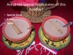 are there special foods eaten of this holiday