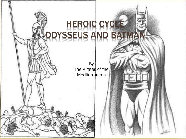 heroic cycle odysseus and batman n.