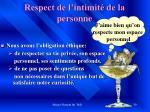 respect de l intimit de la personne1