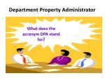 department property administrator