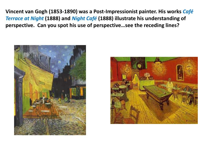 Vincent van Gogh (1853-1890) was a Post-Impressionist painter. His works