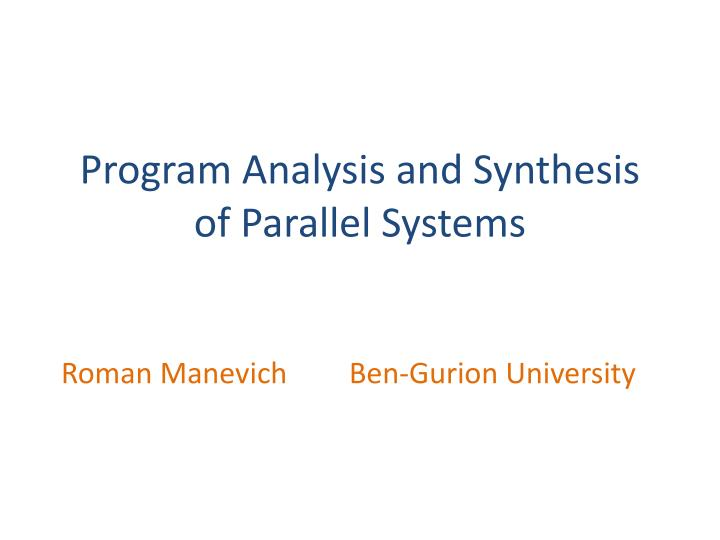 program analysis and synthesis of parallel systems n.